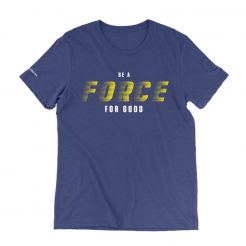 Force for Good T-Shirt
